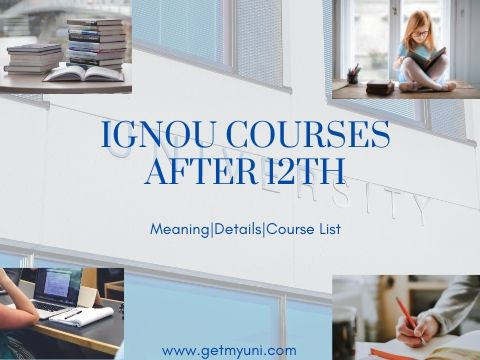 Ignou Courses After 12th Getmyuni