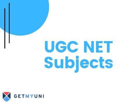 UGC NET Subjects, Syllabus