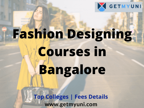 Fashion Designing Courses In Bangalore Expected Fees Top Colleges