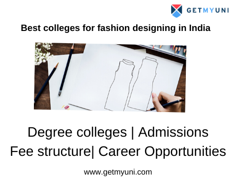 Best Colleges For Fashion Designing Course Fee College Details