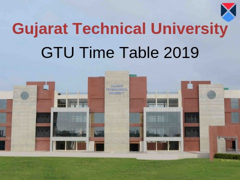 GTU Time Table Summer 2019