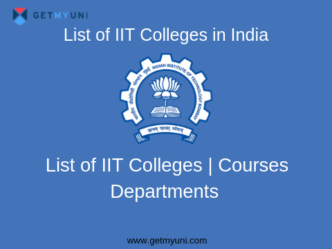 List of IIT Colleges in India