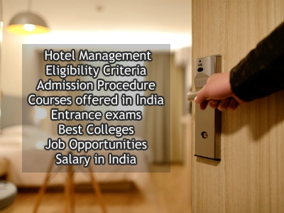 Hotel Management Courses In India After 12th Career Entrance Exam