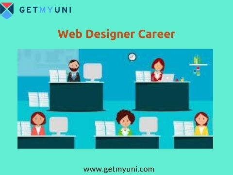 Career As A Web Designer Job Roles Duties Eligibility Salary