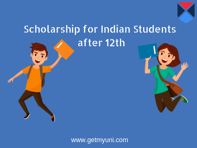 Scholarships for Indian Students after 12th