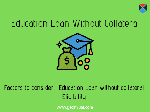 Education Loan Without Collateral