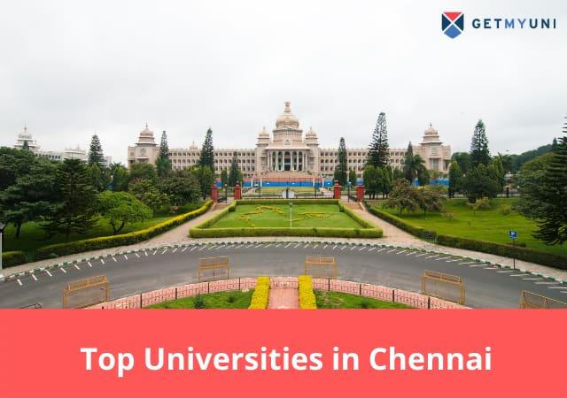 Top Universities in Chennai