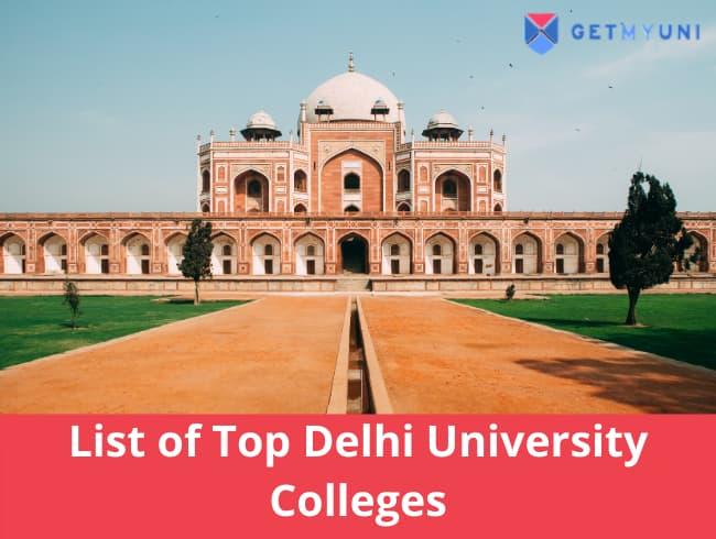 List of Top Delhi University Colleges