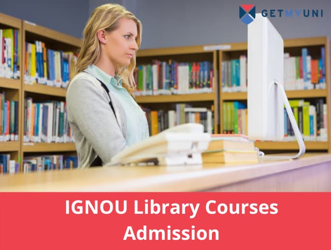 IGNOU Library Courses Admission