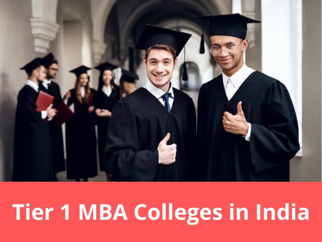 Tier 1 MBA Colleges in India