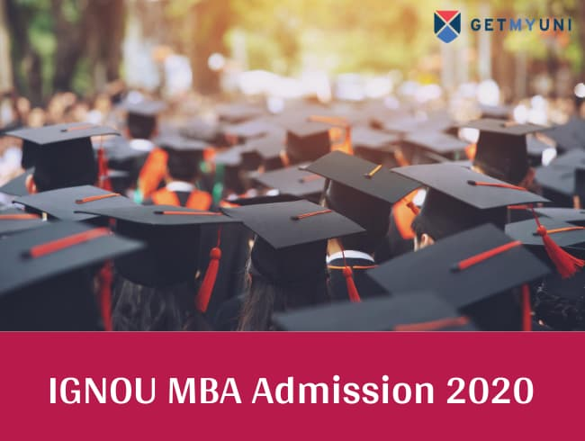 Ignou Mba Admission Get 2020 Ignou Mba Online Registration Impotant Dates