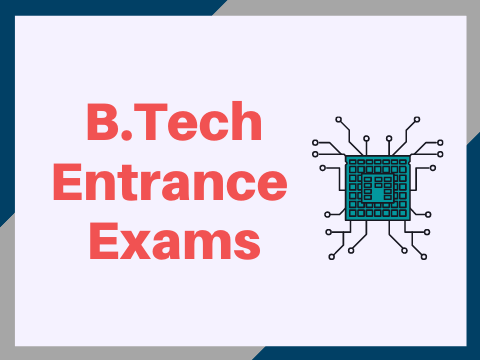 B.Tech Entrance Exams