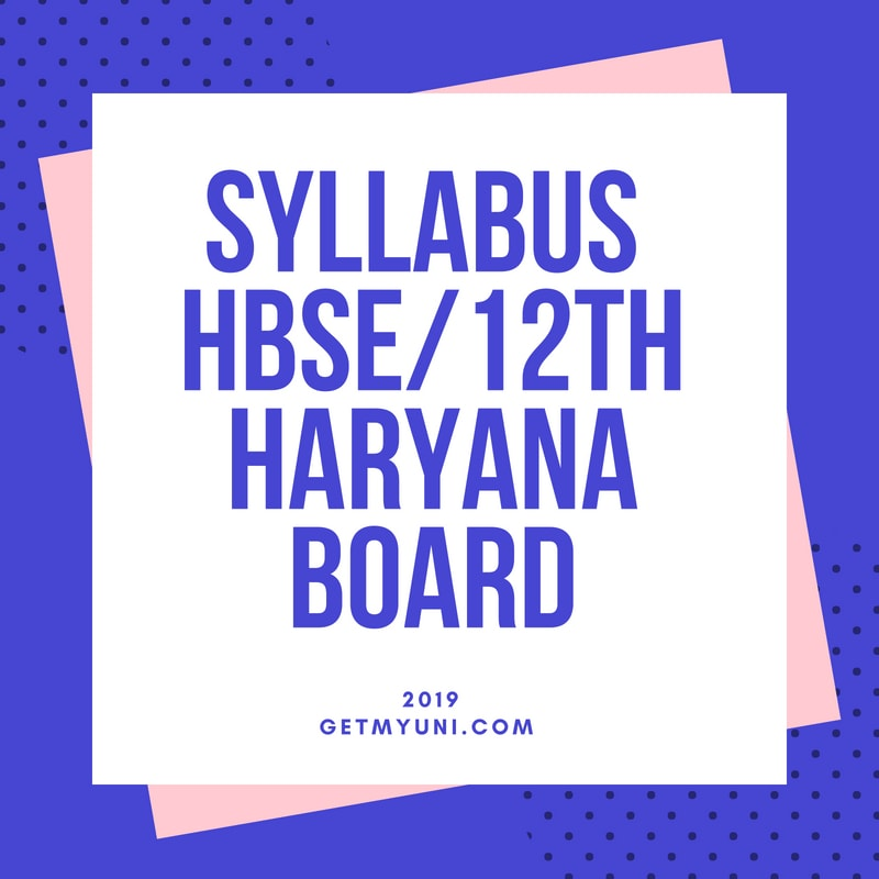Haryana Board 12th Syllabus 2019-HBSE 12th syllabus latest