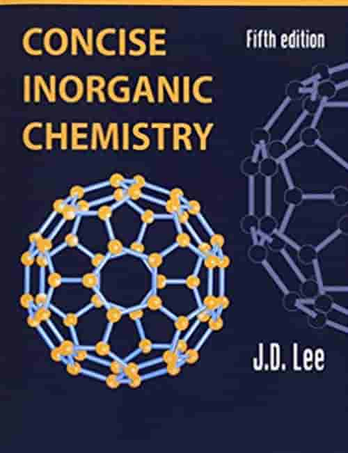 Concise Inorganic Chemistry by JD Lee