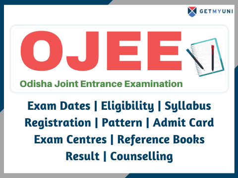 OJEE - Exam Date, Application Form, Admit Card, Result