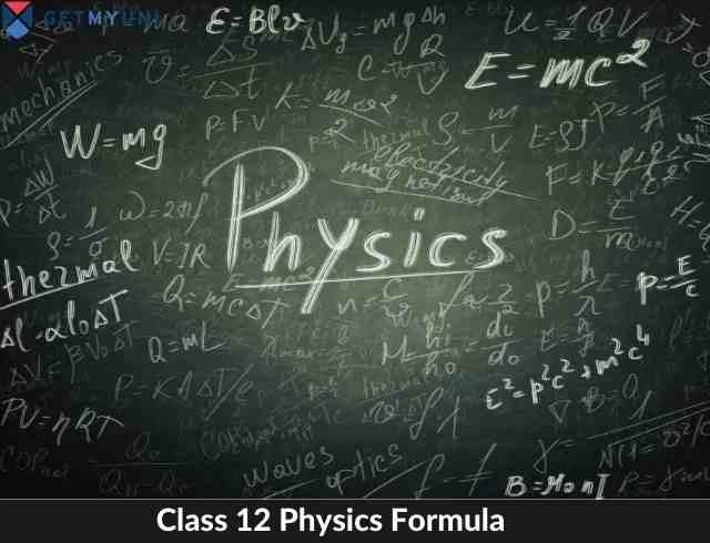 Physics Class 12 Formula