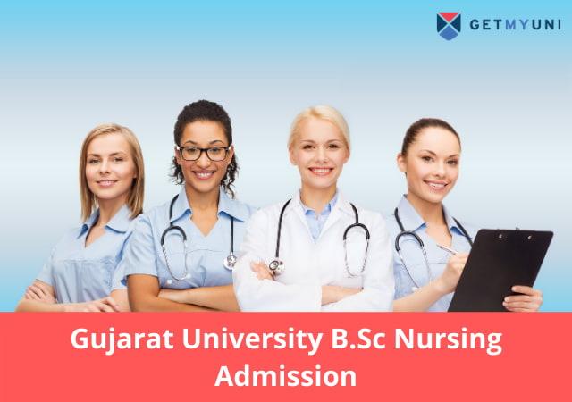 Gujarat University B.Sc Nursing Admission