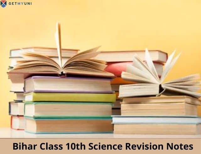 Bihar Class 10th Science Revision Notes