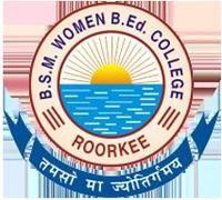 B.S.M Women B.Ed College, Roorkee logo
