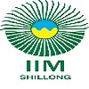 Indian Institute of Management, [IIM] Shillong