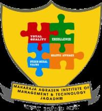 Maharaja Agrasen Institute of Management and Technology, [MAIMT] Yamuna Nagar