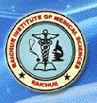 Raichur Institute of Medical Sciences, [RIOMS] Raichur