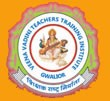 Veenavadini Teachers Training Institute, Gwalior