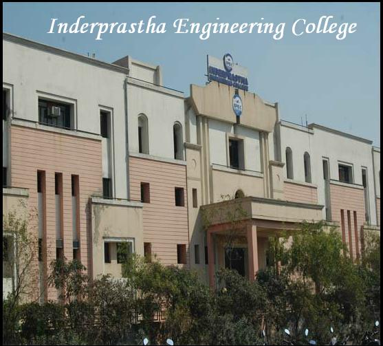 Inderprastha Engineering College, [IPEC] Ghaziabad ...